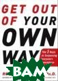 Get Out of Your  Own Way: The 5  Keys to Surpas sing Everyone`s  Expectations R obert K. Cooper  A Powerful Roa d Map for Surpa ssing Everyone� s Expectations