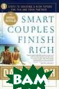 Smart Couples F inish Rich: 9 S teps to Creatin g a Rich Future  for You and Yo ur Partner Davi d Bach From fir st-time newlywe ds to people on  their second o