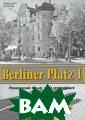 Berliner Platz  1. �������� ��� � ��� ��������.  ��������� ���� ���-������� Chr istiane Lemcke,  Lutz Rohrmann,  Theo Scherling  � ����� ������ � ��������� ��