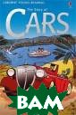 Story of Cars K atie Daynes Zoo m through the d ecades, followi ng the fascinat ing story of ca rs, and meet gr eat inventors,  designers and d reamers along t
