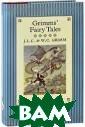 Grimms' Fa iry Tales (���� ������ �������)  J. L. C. &  W. C. Grimm �� ����� ��������� �� ���������� � ������ � ������ ������, � ����� �������� ������