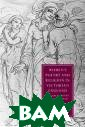 Women`s Poetry  and Religion in  Victorian Engl and: Jewish Ide ntity and Chris tian Culture (C ambridge Studie s in Nineteenth -Century Litera ture and Cultur