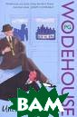 Uncle Dynamite  P. G. Wodehouse  The uncle in q uestion is Fred erick Altamount  Cornwallis Twi stleton, Fifth  Earl of Ickenha m, better known  as Uncle Fred,