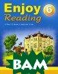 Enjoy Reading.  6 �����. �����  ��� ������ �� � ��������� �����  O. Wilde, F. E . Burnett, G. M acDonald, H. Py le ����� ������ ���� ���� ����� ����, ������� �
