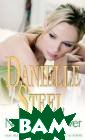 Now and Forever  Danielle Steel  Jessica and Ia n were a golden  couple - young , glamorous, su ccessful. And d eeply in love.  Until one after noon`s casual f