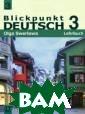 Blickpunkt Deut sch 3: Lehrbuch  / Немецкий язы к. В центре вни мания немецкий  3. 9 класс О. Ю . Зверлова `В ц ентре внимания  немецкий 3` - э то увлекательно