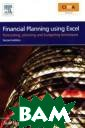 Financial Plann ing Using Excel : Forecasting,  Planning and Bu dgeting Techniq ues (+ CD-ROM)  Sue Nugus This  book covers all  aspects of bud get preparation
