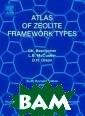 Atlas of Zeolit e Framework Typ es Ch. Baerloch er Atlas of Zeo lite Framework  Types ISBN:9780 444530646
