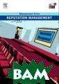 Reputation Mana gement Revised  Edition Elearn  ISBN:9780080557 427