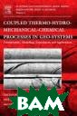 Coupled Thermo- Hydro-Mechanica l-Chemical Proc esses in Geo-sy stems,2 Ove Ste phansson Couple d Thermo-Hydro- Mechanical-Chem ical Processes  in Geo-systems,