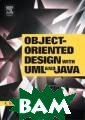 Object-Oriented  Design with UM L and Java Kenn eth Barclay Obj ect-Oriented De sign with UML a nd Java ISBN:97 80750660983