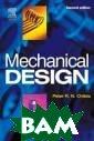 Mechanical Desi gn Peter Childs  Mechanical Des ign <b>ISBN:978 0750657716 </b>