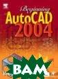 Beginning AutoC AD 2002 Bob McF arlane Beginnin g AutoCAD 2002  ISBN:9780750656 108