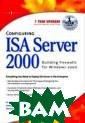 Configuring ISA  Server 2000 Sy ngress Configur ing ISA Server  2000 ISBN:97819 28994299