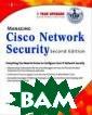 Managing Cisco  Network Securit y 2E Syngress M anaging Cisco N etwork Security  2E ISBN:978193 1836562