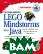 Programming Leg o Mindstorms wi th Java Syngres s Programming L ego Mindstorms  with Java ISBN: 9781928994558