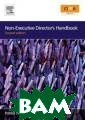 Non-Executive D irector`s Handb ook Patrick Dun ne Non-Executiv e Director`s Ha ndbook ISBN:978 0750684194