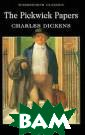 The Pickwick Pa pers Charles Di ckens `The Pick wick Papers` is  Dickens first  novel and widel y regarded as o ne of the major  classics of co mic writing in