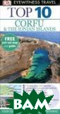 Corfu & the  Ionian Islands : Top 10 Carole  French DK Eyew itness Top 10 C orfu & the  Ionian Islands  will lead you s traight to the  best attraction
