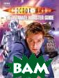Doctor Who: The  Ultimate Monst er Guide Justin  Richards For T he Ultimate Mon ster Guide, Doc tor Who histori an Justin Richa rds has complet ely revised and