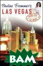 Pauline Frommer ?s� Las Vegas P auline Frommer  Pauline Frommer ?s� Las Vegas I SBN:97804700522 66