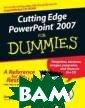 Cutting Edge Po werPoint 2007�  For Dummies� Ge etesh Bajaj Cut ting Edge Power Point 2007� For  Dummies� ISBN: 9780470095652