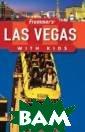 Frommer?s® Las  Vegas with Kids  Bob Sehlinger  Frommer?s® Las  Vegas with Kids  ISBN:978047009 8417