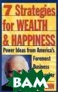 7 стратегий для  достижения бог атства и счасть я Джим Рон Авто р книги, широко  известный проп агандист филосо фии бизнеса, пр едлагает семь у никальных страт