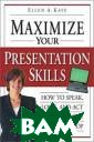 Maximize Your P