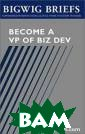 Bigwig Briefs: 
