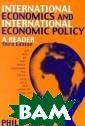 International E conomics and In ternational Eco nomics Policy:  A Reader Philip  G King, Philip  King A collect ion of articles  on internation al economics by