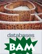 Databases: Desi gn, Development ,&Deployment Us ing Microsoft A ccess Peter Rob  Overview: Rob' s Databases: De sign, Developme nt&Deployment U sing Microsoft