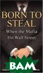 Born to Steal :