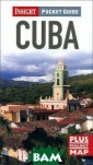 Insight Pocket  Guide: Cuba Dan iel Aeberhard T his brand new e dition Insight  Pocket Guide is  the ideal comp anion for your  trip to Cuba. E xpertly written