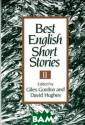 Best English Sh ort Stories II  (Paper) Giles G ordon Best Engl ish Short Stori es II (Paper) I SBN:97803933087 78