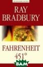 Farengate 451=  451 �� �������� ��. �������� �.  �������� �. Fa rengate 451= 45 1 �� ���������� . �������� �. I SBN:978-5-94962 -215-5
