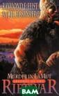 Murder in Lamut : Legends of th e Riftwar Raymo nd E. Feist and  Joel Rosenberg  The second nov el of a major n ew Feist acquis ition, returnin g to his best-l