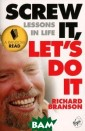 Screw It, Let`s