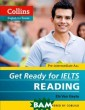 Collins Get Rea dy for IELTS Re ading Els Van G eyte The IELTS  Lower-level ski lls Practice Bo oks are for stu dents who aspir e to take the I ELTS test but n