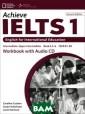 Achieve IELTS 1 : English for I nternational Ed ucation (+ CD)  Caroline Cushen , Susan Hutchis on, Louis Harri son Achieve IEL TS is written b y experienced I