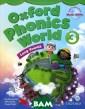 Oxford Phonics  World 3: Studen t Book (+ 2 CD- ROM) Kaj Schwer mer, Julia Chan g, Craig Wright  Oxford Phonics  World is the f irst step on yo ur students` jo