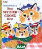 BEST MOTHER GOO SE EVER Richard  Scarry From Li ttle Miss Muffe t to Simple Sim on, here are fi fty of the all- time favorite n ursery rhymes c ollected in one