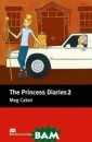 The Princess Di aries 2: Elemen tary Level Meg  Cabot It`s one  month later and  Mia Thermopoli s`s new life as  Princess of Ge novia is not ea sy. Her mother