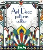 Art Deco Patter ns to Colour Em ily Bone Suitab le for all ages , this title in cludes informat ion about 1920s  design and the  colour pallett e of the time.