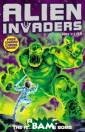 Alien Invaders  5: Atomic - The  Radioactive Bo mb Silver, Max  Five awesome al iens have been  unleashed from  the darkest cor ner of the gala xy - and they`r