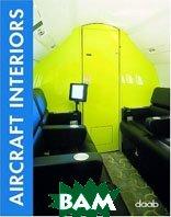 Aircraft Interiors (Daab Design Book) / Дизайн интерьеров самолетов   купить