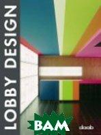 Lobby Design / Дизайн лобби (вестибюлей и холлов)   купить