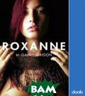 Roxanne by Gabriele Rigon  / РОКСАННА от Gabriele Rigon  Rigon Grabiele купить