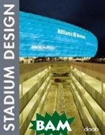 Stadium design / Дизайн стадионов   купить
