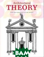 Architectural Theory  Evers Bernd ������